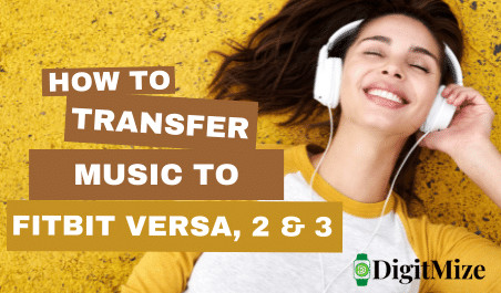 How to Transfer Music to Fitbit Versa Watches