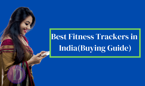 Best Fitness Trackers in India