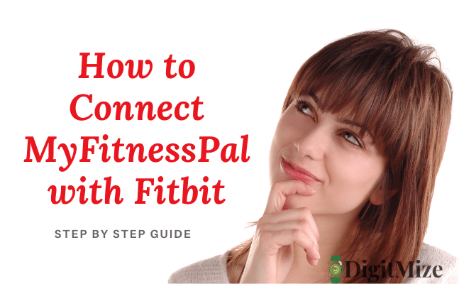 How to Connect MyFitnessPal with Fitbit