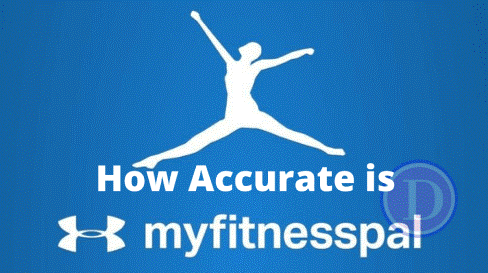 how accurate is MyFitnessPal really